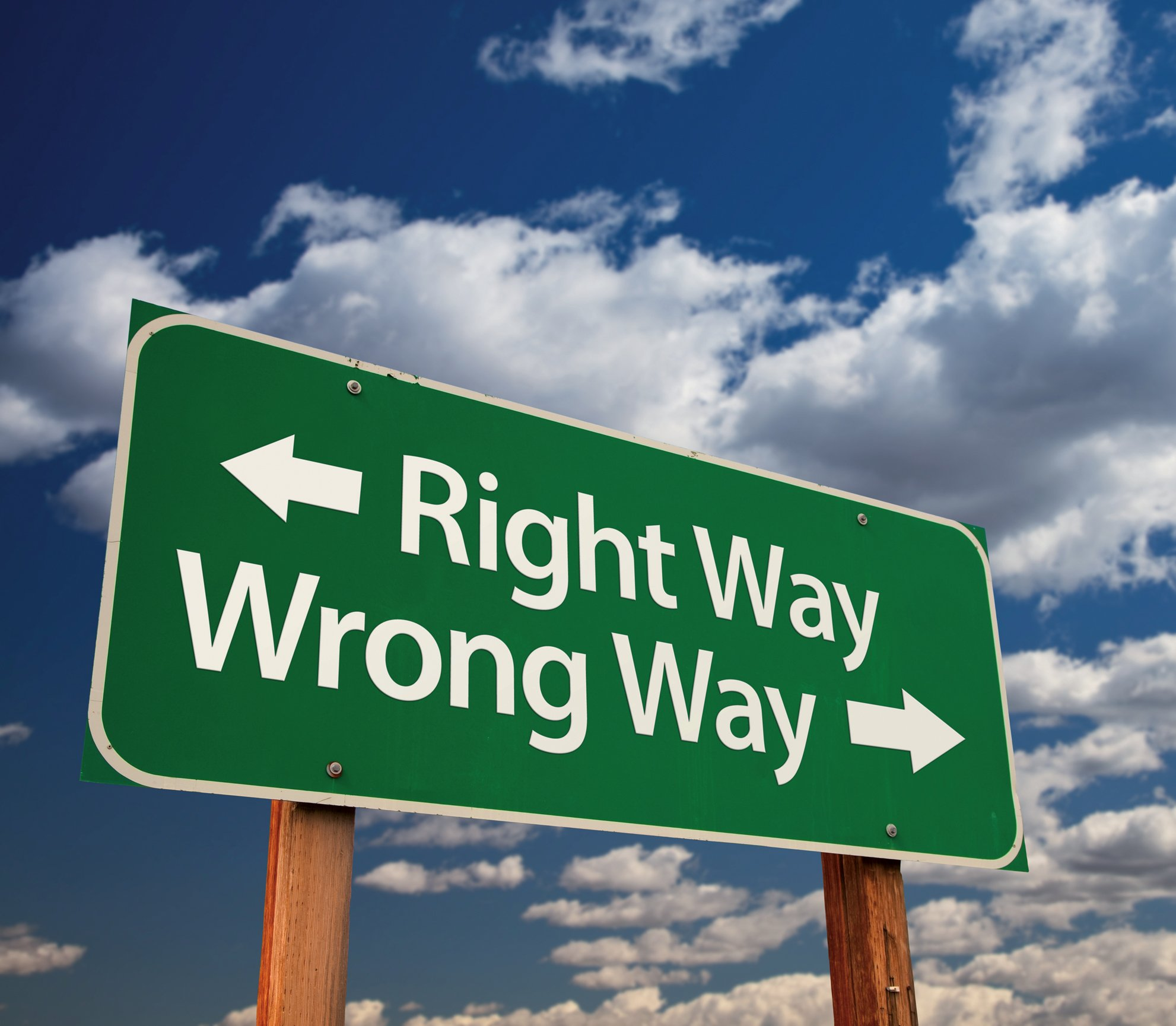 Wrong way Vs. Right way